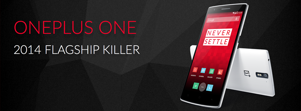 """OnePlus Launches  the OnePlus One """"2014 Flagship Killer"""""""