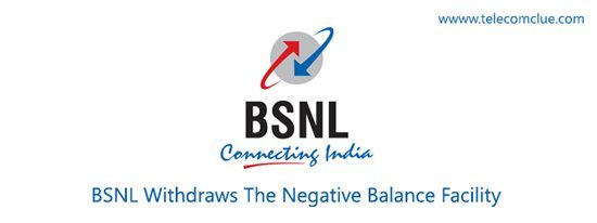 BSNL Withdraws The Negative Balance Facility