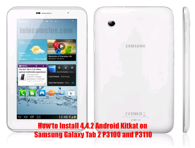 How to Install 4.4.2 Android Kitkat on Samsung Galaxy Tab 2 P3100 and P3110