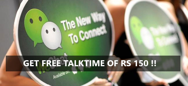 Get Free Talktime of Rs. 150 We chat Friends n Rewards Offer 2