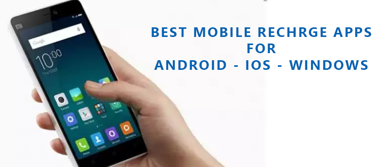 Best apps to recharge your mobile number